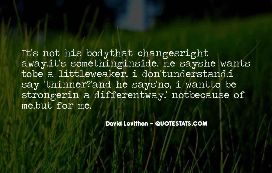 Changes In Him Quotes #5745