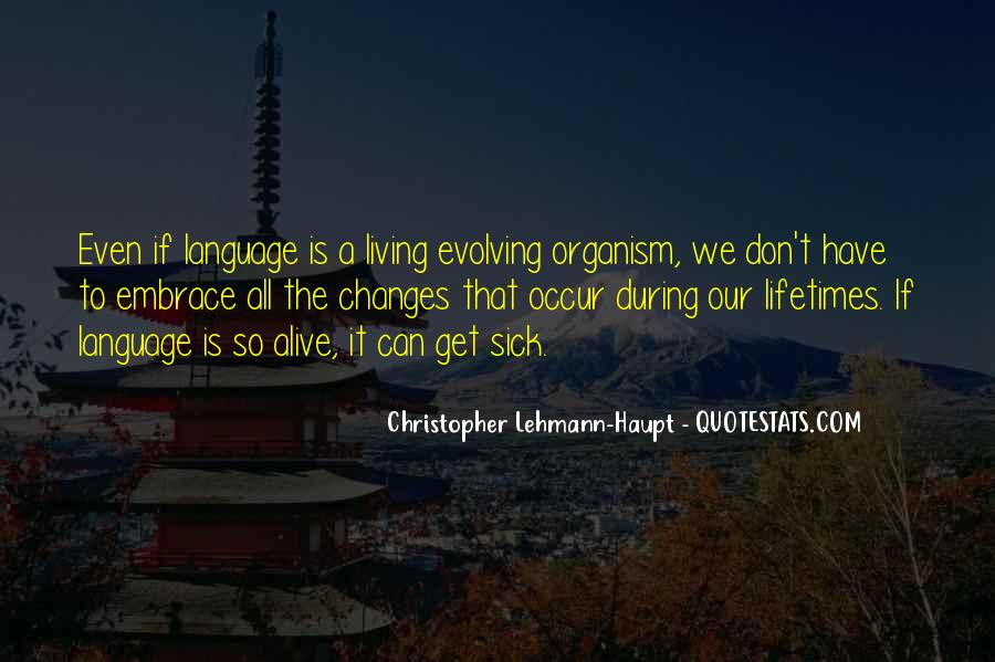 Changes In Him Quotes #7000
