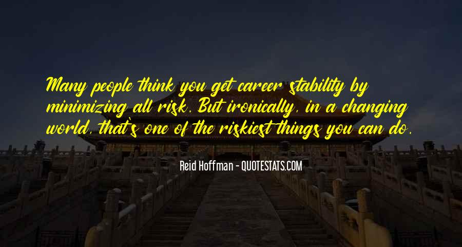 Changing My Career Quotes #1831188