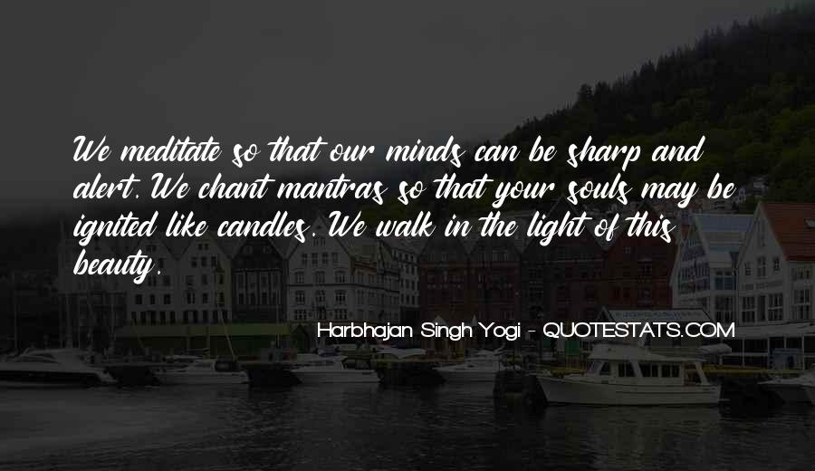 Chant Of Light Quotes #1360200