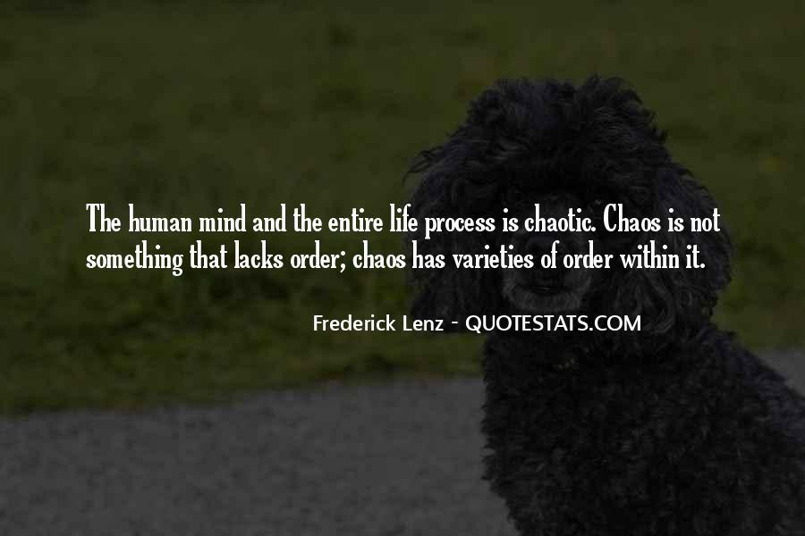 Chaotic Mind Quotes #226561