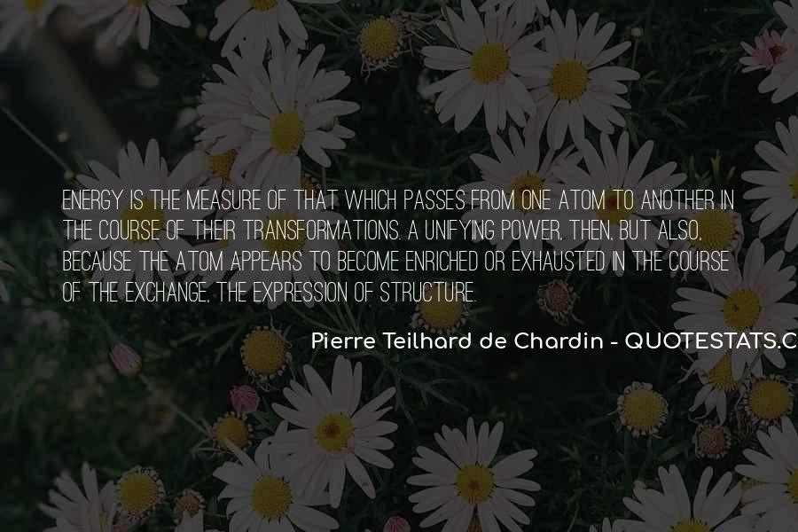Chardin Quotes #5515