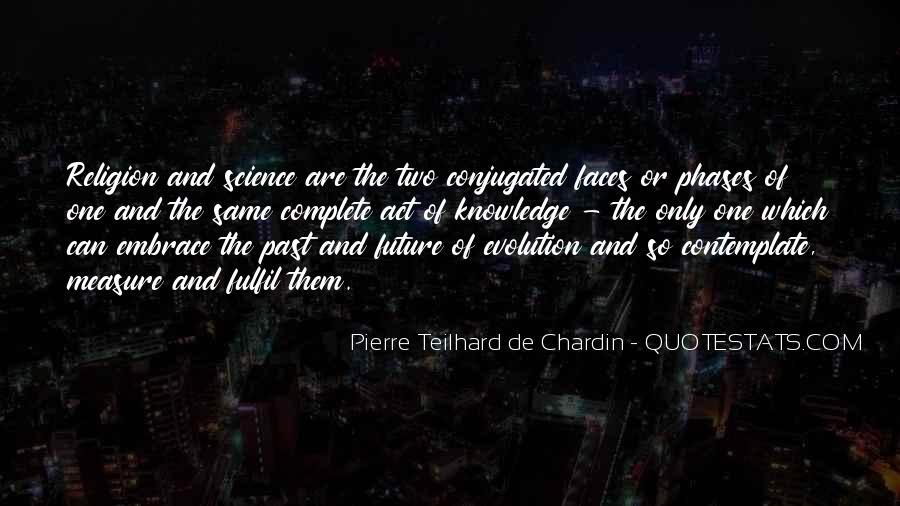 Chardin Quotes #736031