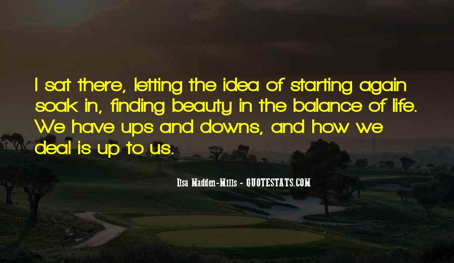 Top 100 Quotes About Life Ups And Downs Famous Quotes Sayings About Life Ups And Downs