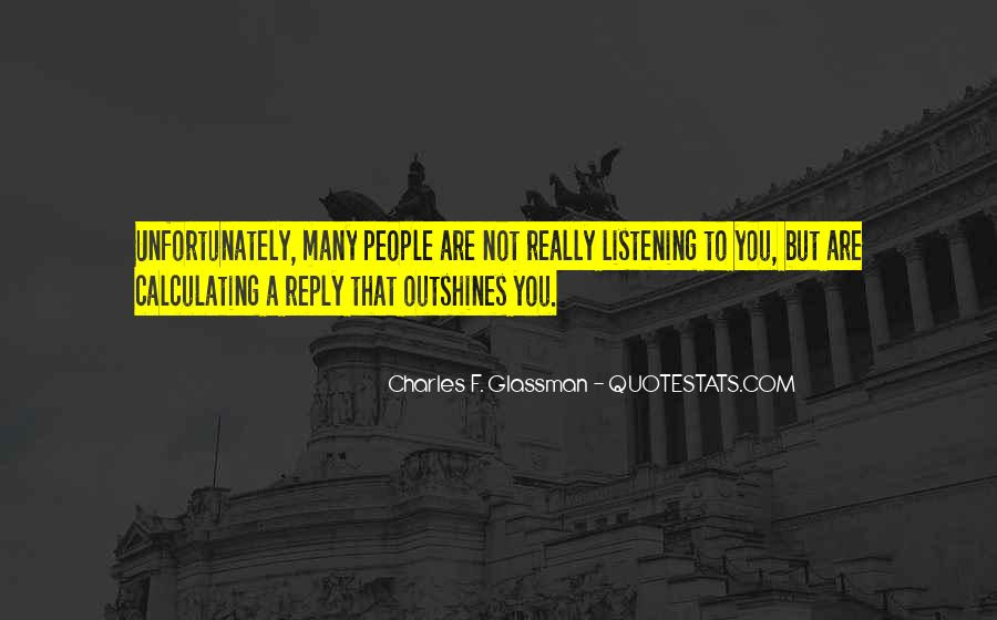 Charles Glassman Quotes #228649