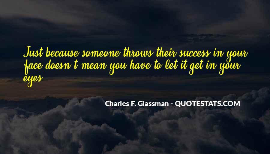 Charles Glassman Quotes #362691