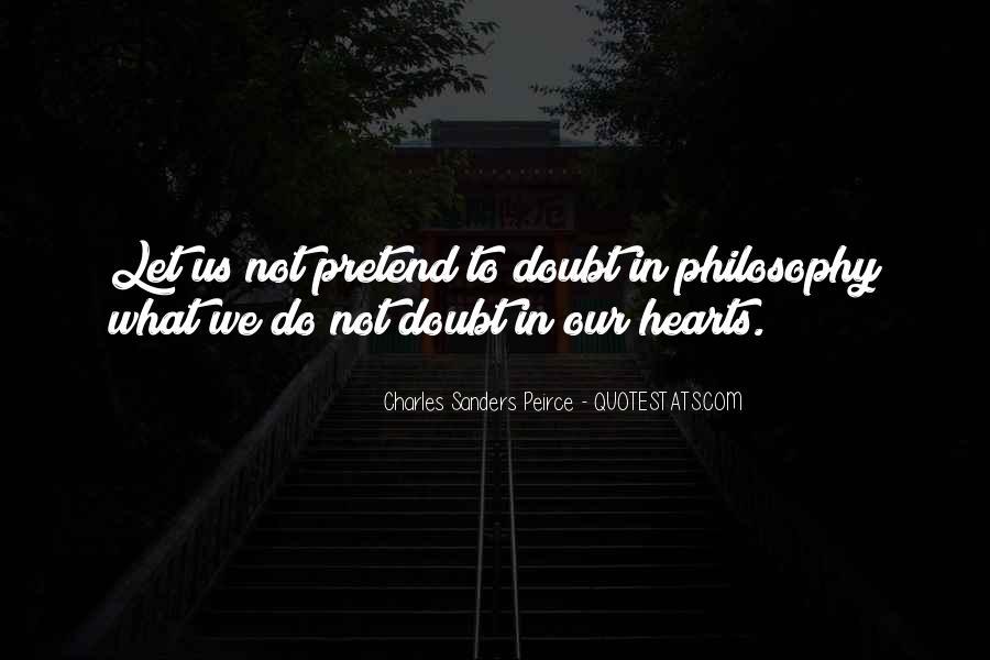 Charles Peirce Pragmatism Quotes #1796566