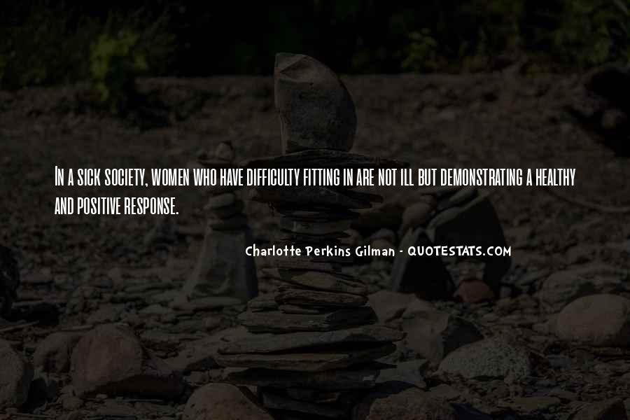Charlotte Perkins Quotes #1224416