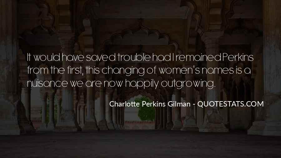 Charlotte Perkins Quotes #80914