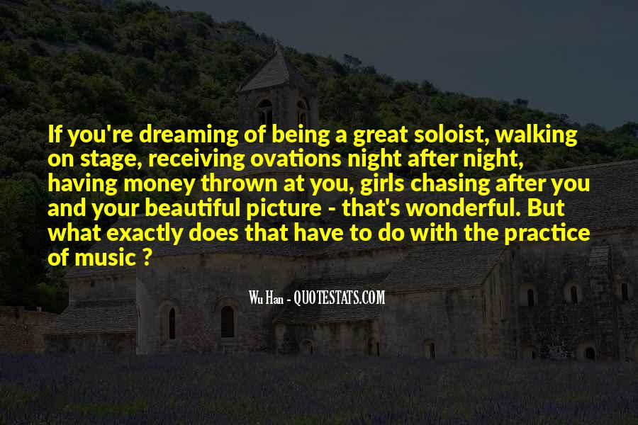 Chasing A Dream Quotes #1582787