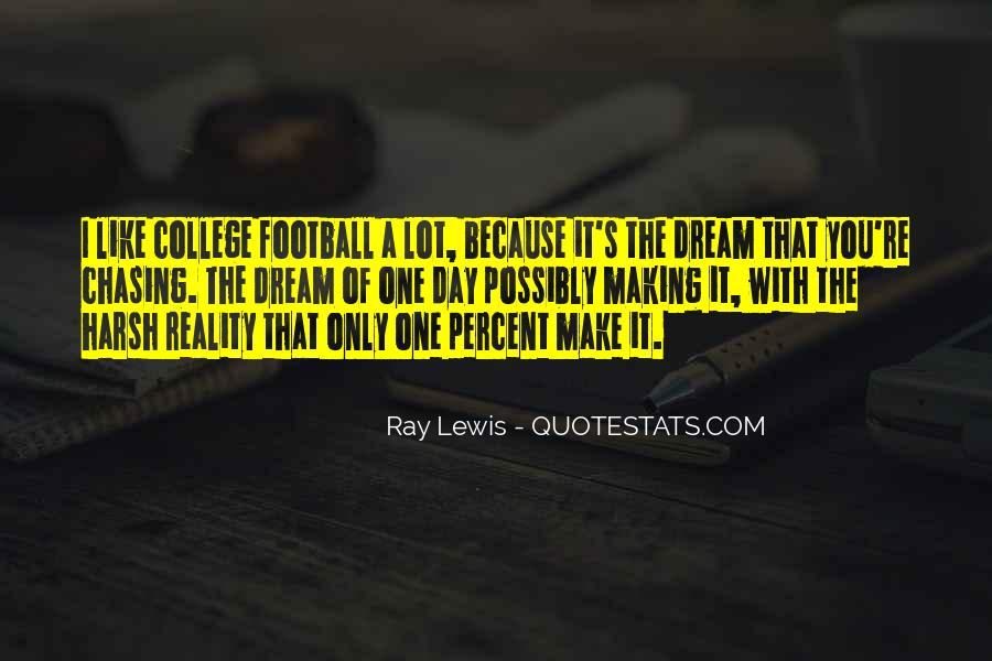 Chasing A Dream Quotes #447693