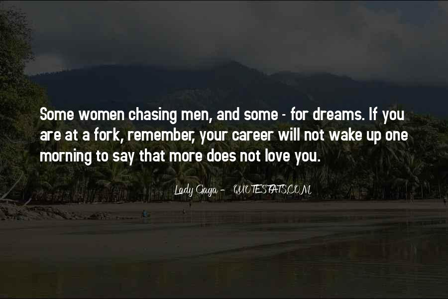 Chasing A Dream Quotes #450490