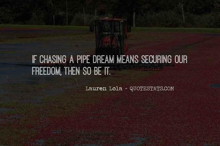 Chasing A Dream Quotes #81410