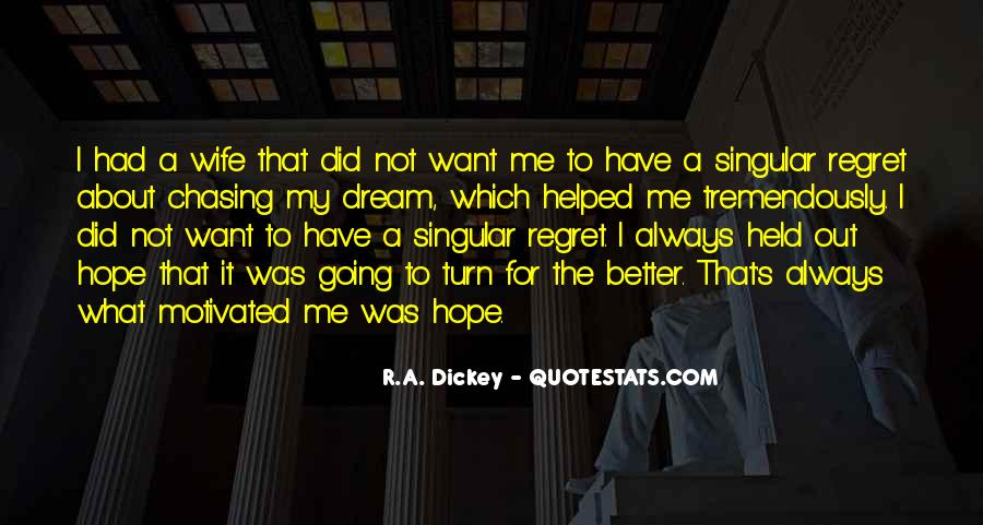 Chasing A Dream Quotes #976151