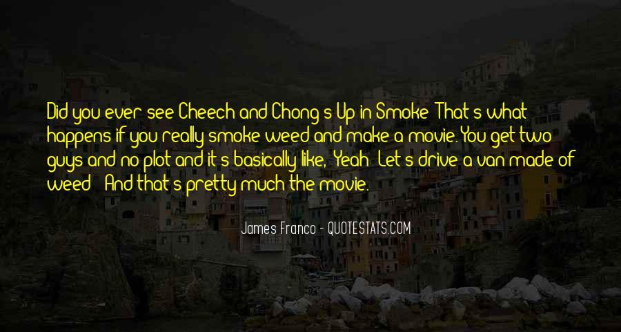 Cheech N Chong Up In Smoke Quotes #404966