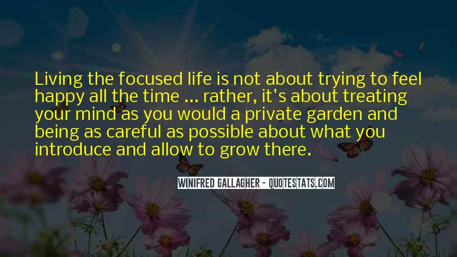 Quotes About Life Not Being All About You #1076922