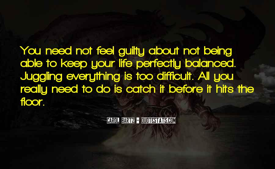 Quotes About Life Not Being All About You #707404
