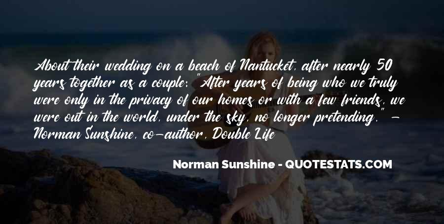 Quotes About Life Not Being All About You #87907