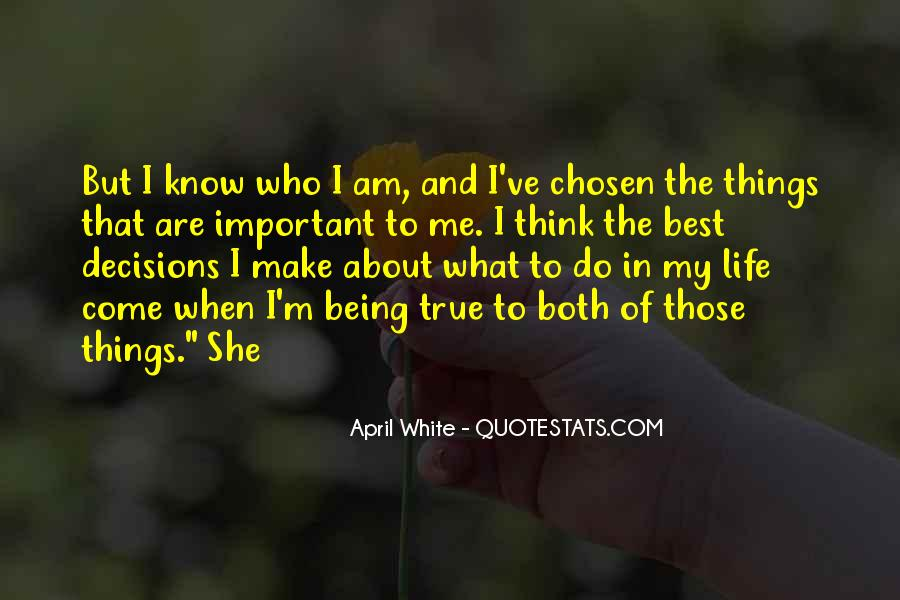 Quotes About Life Not Being All About You #97616