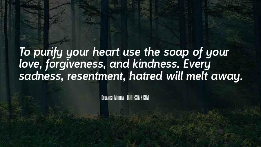 Quotes About Life Love Forgiveness #1105946