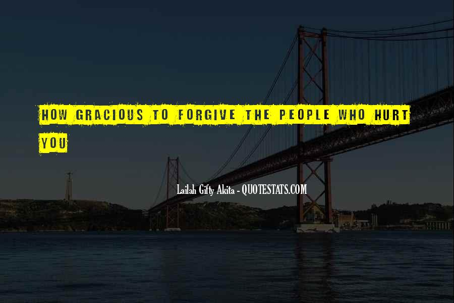 Quotes About Life Love Forgiveness #1115571