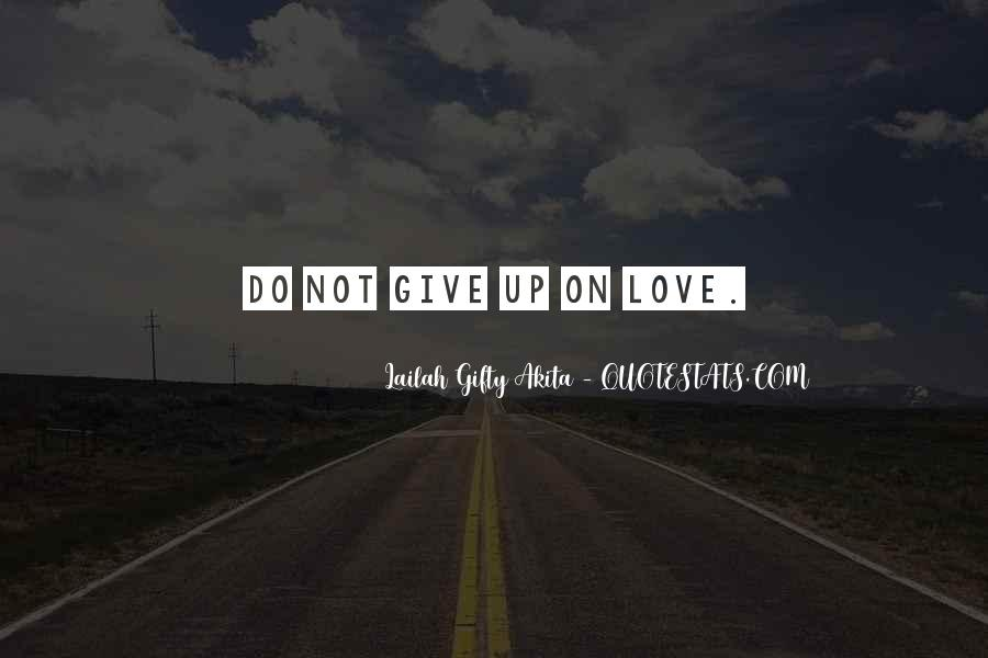 Quotes About Life Love Forgiveness #1153646