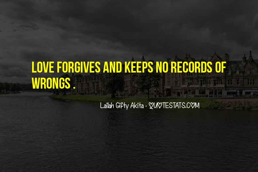 Quotes About Life Love Forgiveness #1164747