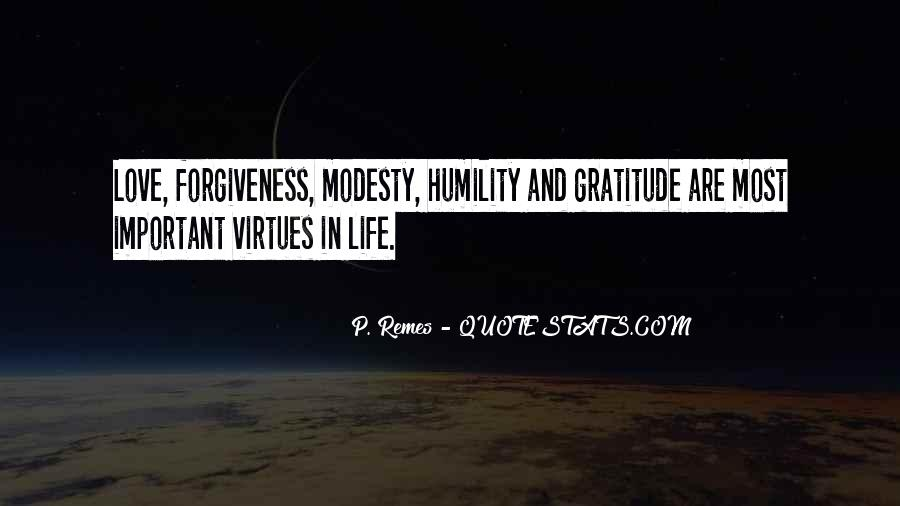 Quotes About Life Love Forgiveness #1175446