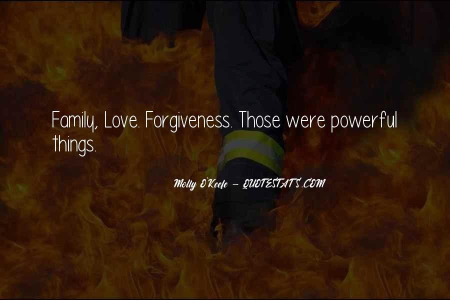 Quotes About Life Love Forgiveness #228260