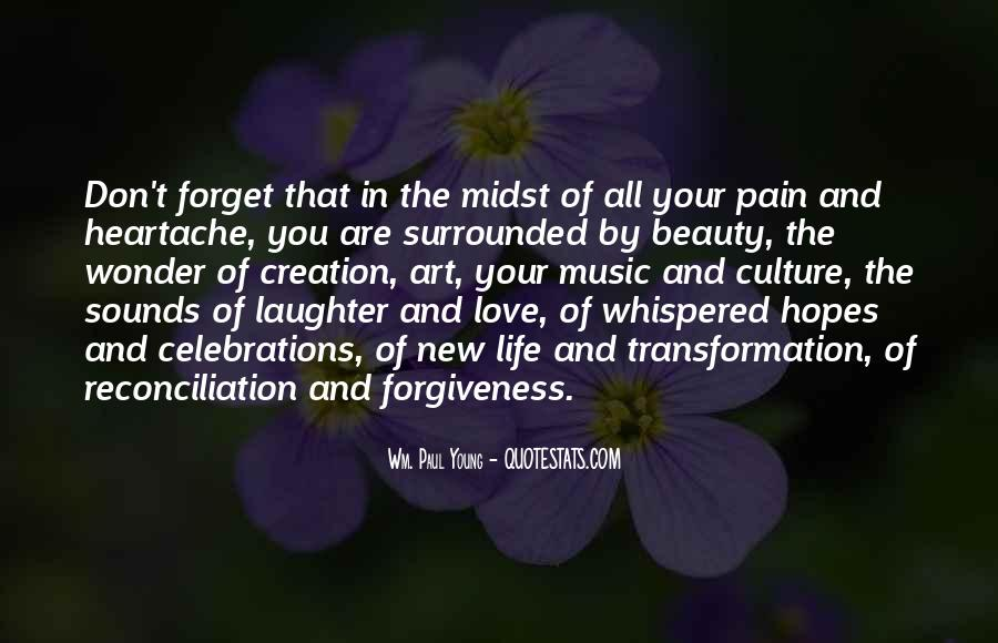 Quotes About Life Love Forgiveness #28418
