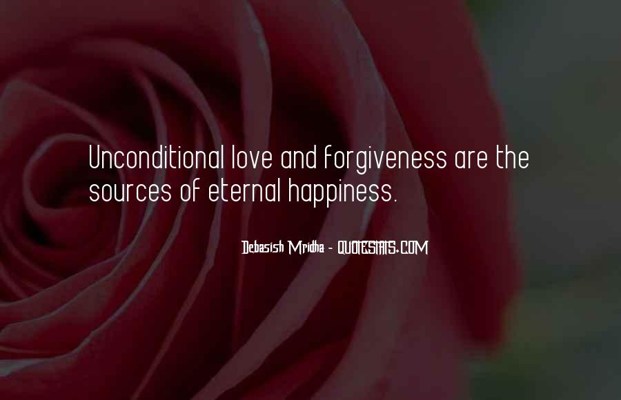 Quotes About Life Love Forgiveness #333162