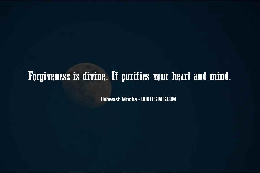 Quotes About Life Love Forgiveness #354224