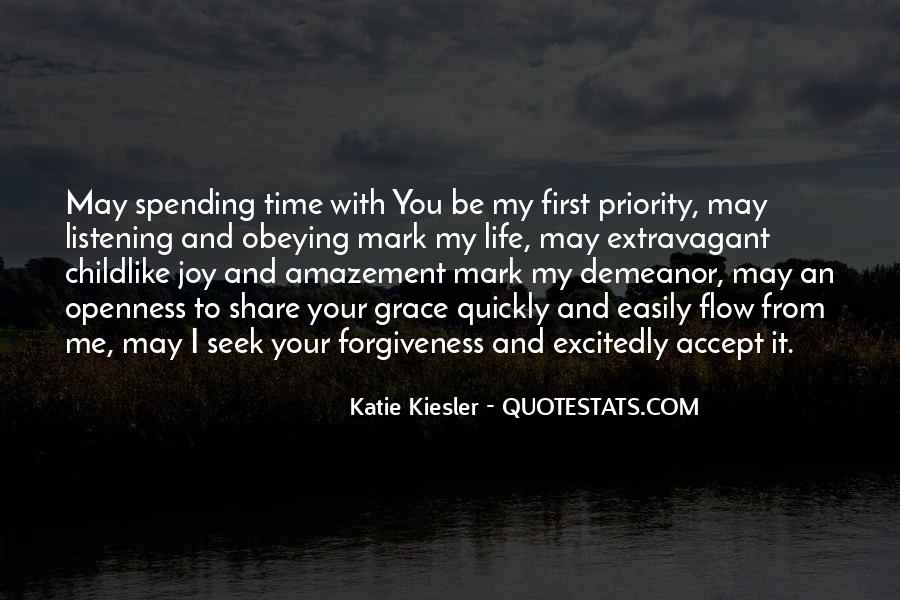 Quotes About Life Love Forgiveness #356166