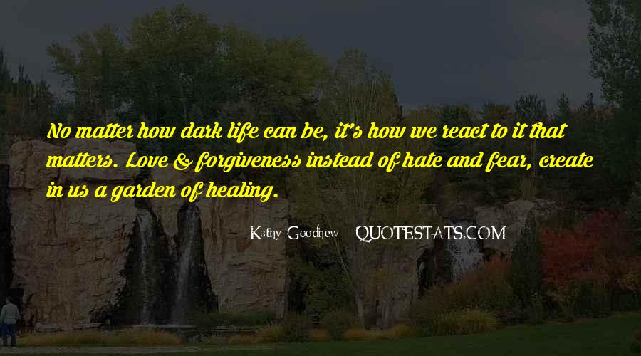 Quotes About Life Love Forgiveness #429375