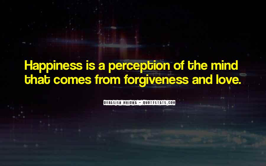 Quotes About Life Love Forgiveness #642361