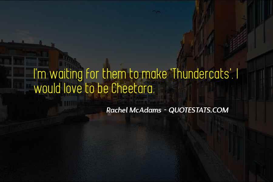 Cheetara Quotes #1547697