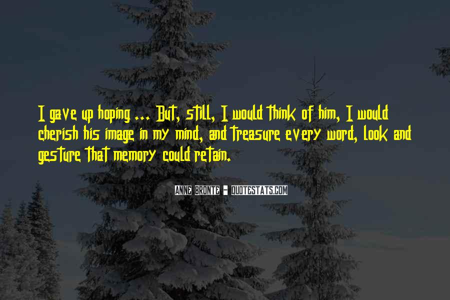 Cherish Your Memory Quotes #1254499