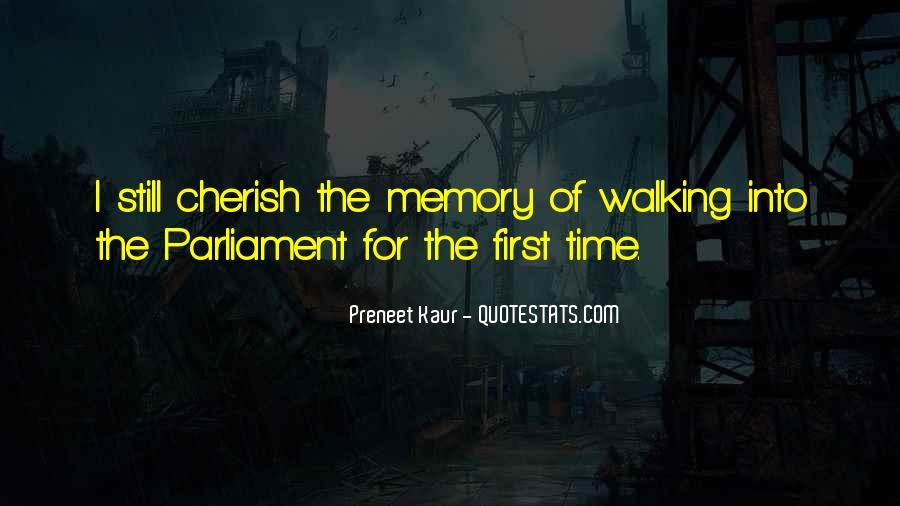 Cherish Your Memory Quotes #1410713