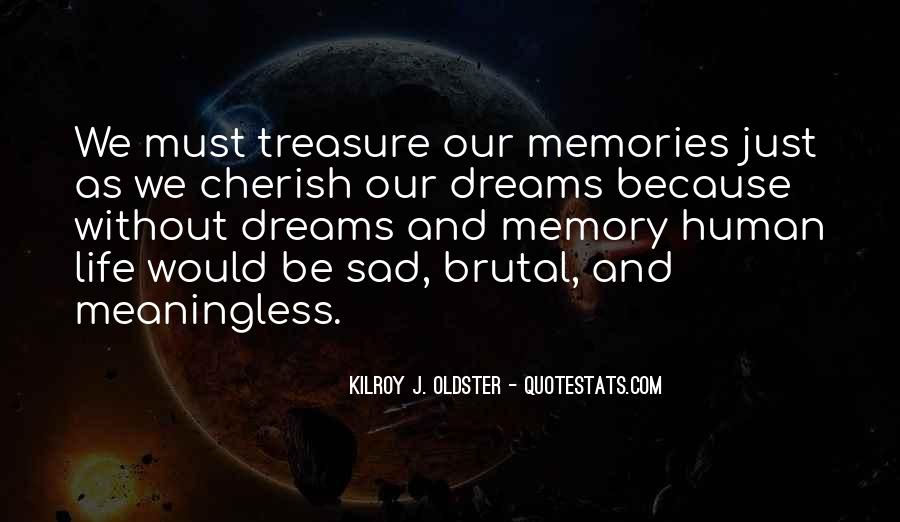Cherish Your Memory Quotes #570588