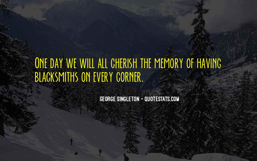 Cherish Your Memory Quotes #95011