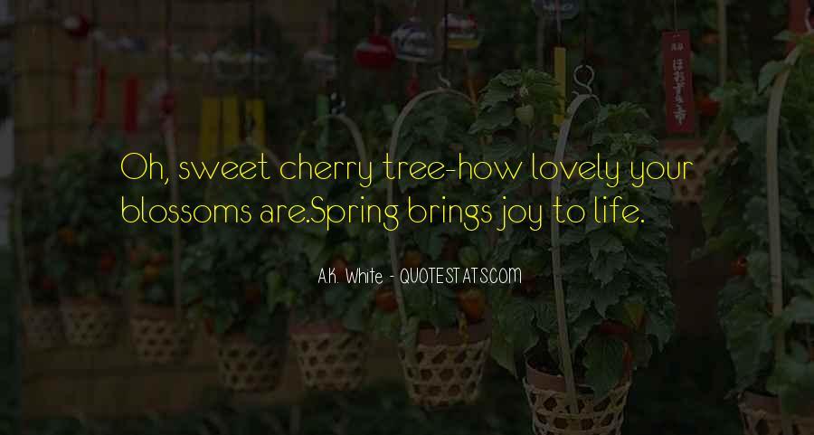 Cherry Tree Quotes #1747816