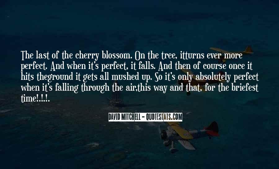 Cherry Tree Quotes #1830507