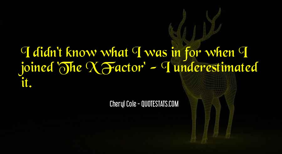 Cheryl X Factor Quotes #708547