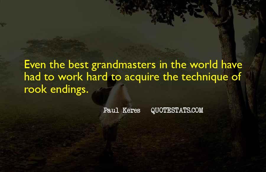 Chess Grandmasters Quotes #499748