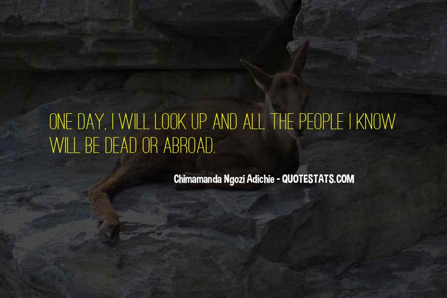 Quotes About Life In Abroad #1511684