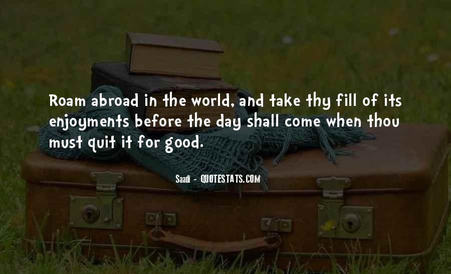 Quotes About Life In Abroad #1780585