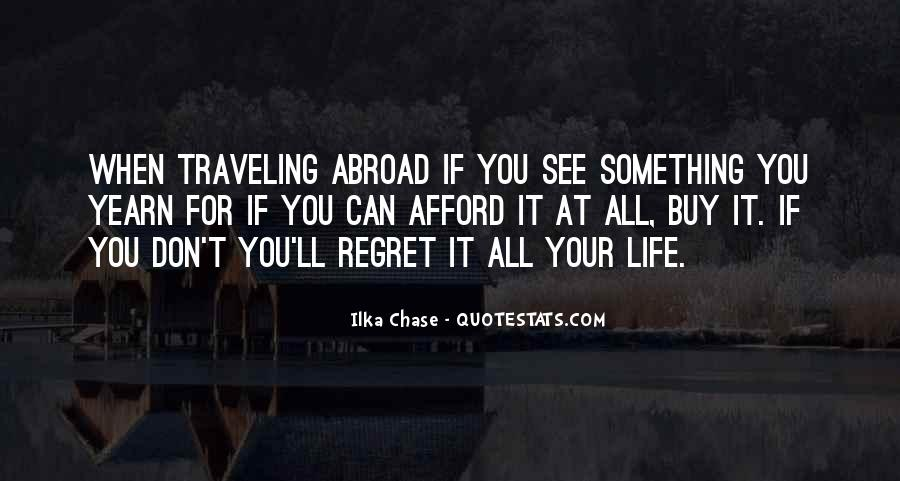 Quotes About Life In Abroad #361837