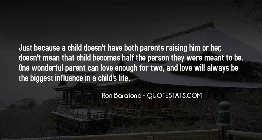 Child And Parent Quotes #107592