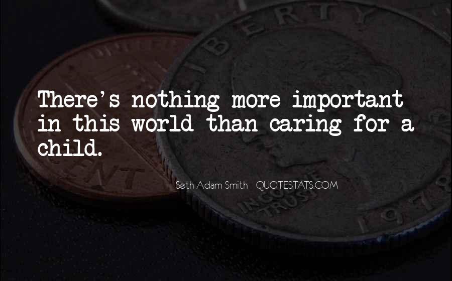 Child Care Love Quotes #1582359