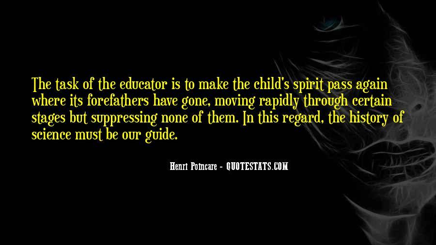 Child Educator Quotes #1395755